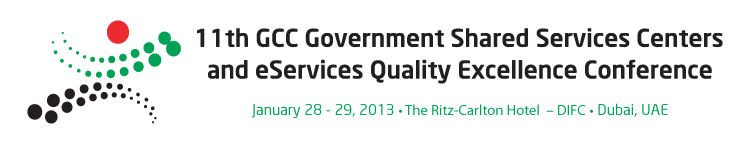 11th GCC Government Shared Services Centers and eServices Quality Excellence Conference